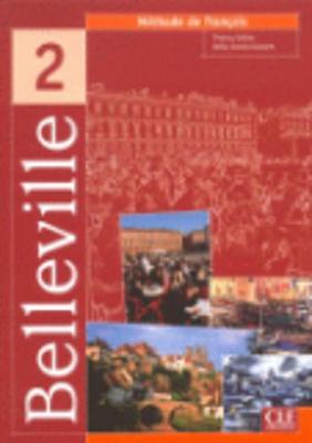 Belleville: Livre de l'eleve 2 (Paperback)