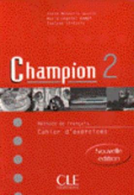Champion: Cahier D'Exercices 2 (Paperback)