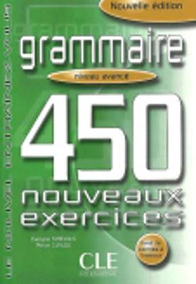 Le Nouvel Entrainez-vous: Grammaire - 450 nouveaux exercices - Livre avance (Paperback)