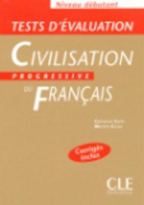 Civilisation Progressive Du Francais: Tests D'Evaluation Debutant (Paperback)