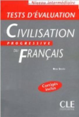 Civilisation Progressive Du Francais: Tests D'Evaluation Intermediaire (Paperback)