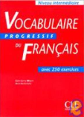 Vocabulaire Progressif: Vocabulaire Progressif - Livre: Niveau Intermediaire (Paperback)