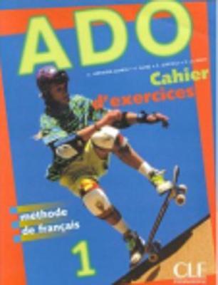 Ado: Cahier d'exercices 1 (Paperback)