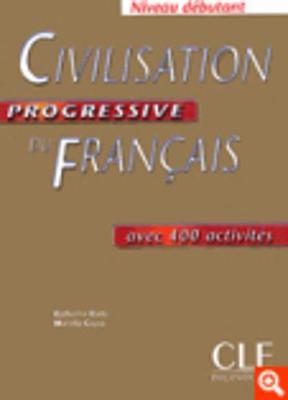 Civilisation Progressive Du Francais: Livre Debutant (Paperback)