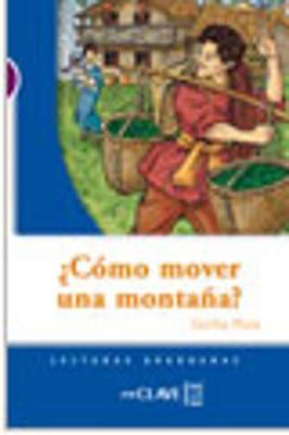 Como mover una montana? (A1-A2) (Paperback)