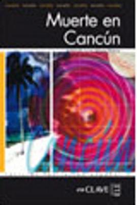 Muerte En Cancun (Paperback)
