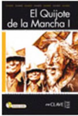 El Quijote De LA Mancha 1 - Book + CD(Parts 1 & 2)