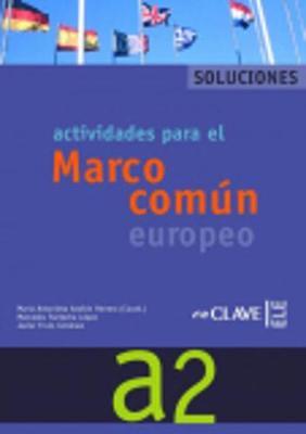 Marco Comun Europeo De Referencia Para Las Lenguas: Soluciones A2 (Paperback)