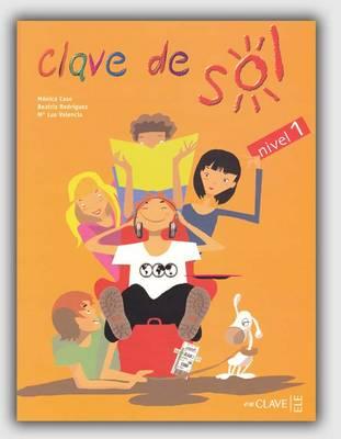 Clave De Sol: Libro Del Alumno 1 (Paperback)