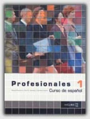 Profesionales: Libro del alumno 1 (Paperback)