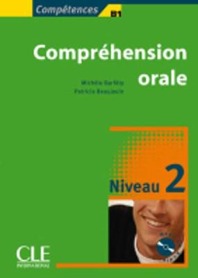 Competences: Comprehension Orale 2 & CD-Audio