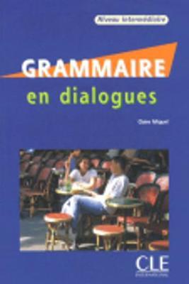 Grammaire en dialogues: Livre intermediaire & CD-audio (B1/B2)