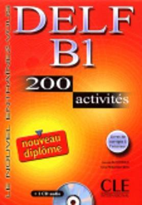 Le Nouvel Entrainez-vous: Nouveau DELF B1 - 200 Activites - Livre & CD--audi