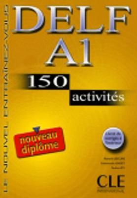 Le Nouvel Entrainez-Vous: Nouveau Delf A1 - 150 Activites - Livre (Paperback)