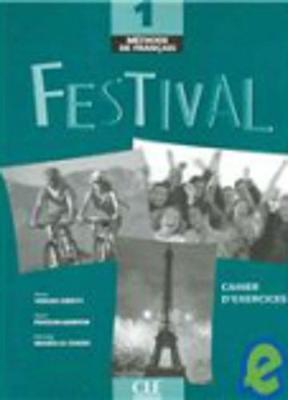 Festival: Cahier D'exercices & CD Audio 1