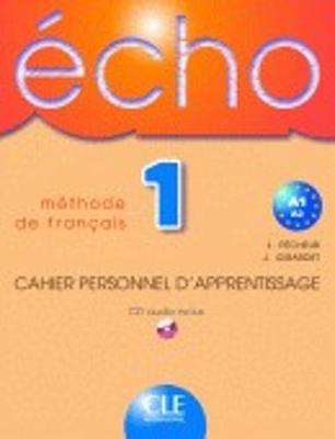 Echo: Cahier d'exercices + CD audio