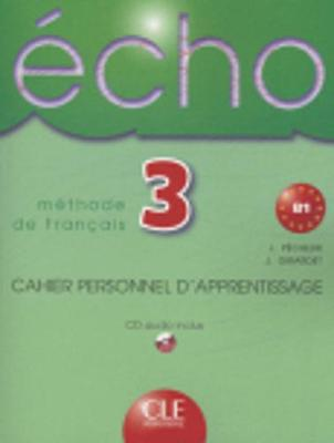 Echo: Cahier D'Exercises + CD Audio 3