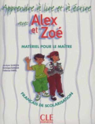 Alex et Zoe et compagnie - Nouvelle edition: Apprendre a ecrire avec Ale