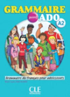 Grammaire.ado: Livre & CD audio A2