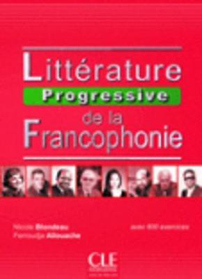Litterature progressive de la Francophonie: Livre (niveau intermediaire) (B1 (Paperback)