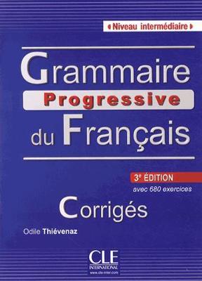 Grammaire progressive du francais - Nouvelle edition: Corriges intermedi (Paperback)