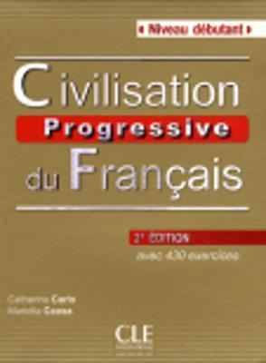 Civilisation progressive du francais - nouvelle edition: Livre + Audio CD (