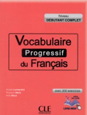 Vocabulaire progressif du francais - Nouvelle edition: Livre + Audio CD (niv