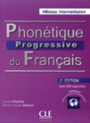 Phonetique progressive 2e edition: Livre intermediaire + CD (A2/B1)