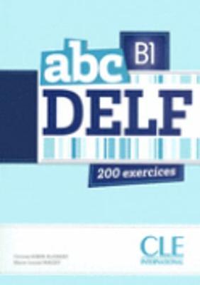 ABC DELF: Livre de l'eleve + CD B1