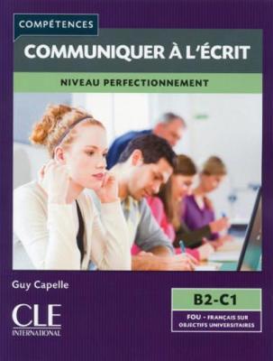 Competences 2eme Edition: Mieux Communiquer a L'ecrit (Paperback)