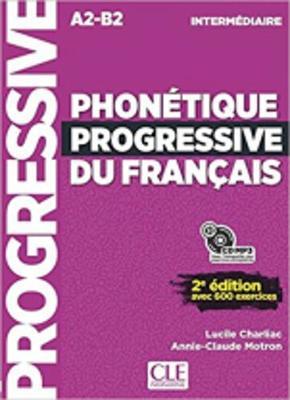 Phonetique progressive 2e edition: Livre intermediaire + CD (A2-B2)
