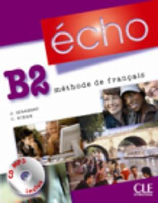 Echo (version 2010): Livre de l'eleve + portfolio + CD MP3 B2