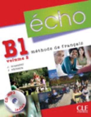 Echo (version 2010): Livre de l'eleve + portfolio + CD MP3 B1.2