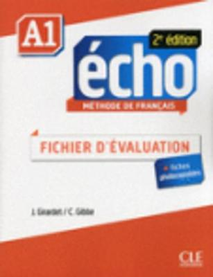 Echo 2e edition (2013): Fichier d'evaluation A1 (Paperback)
