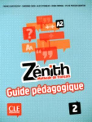 Zenith: Guide pedagogique 2 (Paperback)
