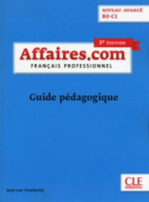 Affaires.com: Guide pedagogique (Paperback)