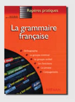 Reperes Pratiques: LA Grammaire Francaise (Paperback)