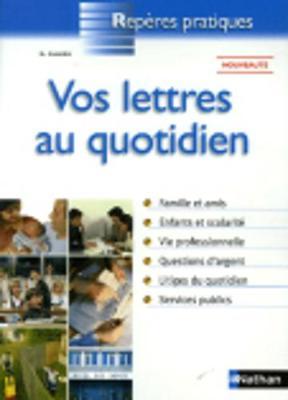 Reperes Pratiques: Vos Lettres Au Quotidien (Paperback)