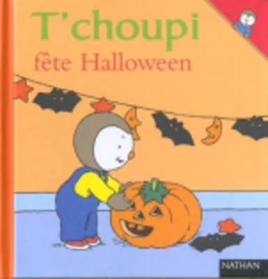 T'choupi: T'choupi Fete Halloween (Hardback)