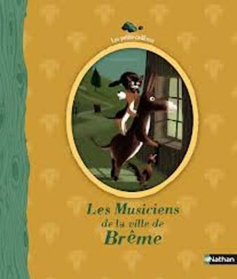 Les Petits Cailloux: Les Musiciens De LA Ville De Breme (Hardback)