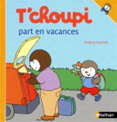 T'choupi: T'choupi Part En Vacances (Hardback)