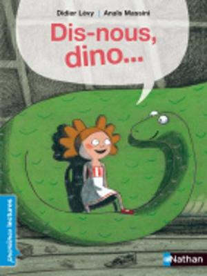 Dis-Nous Dino (Paperback)