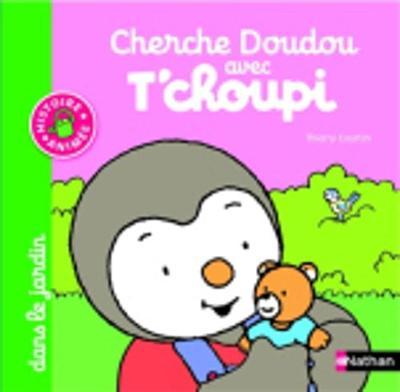 T'choupi: Cherche doudou avec T'choupi dans le jardin (Hardback)