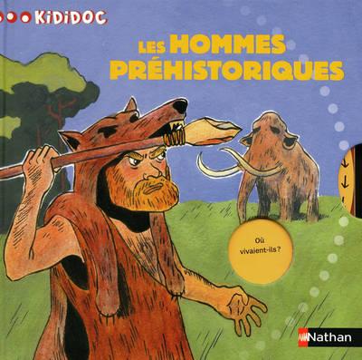 Kididoc: Les Hommes Prehistoriques (Hardback)