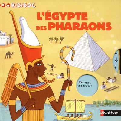 Kididoc: L'egypte DES Pharaons (Hardback)
