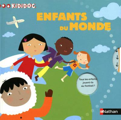 Kididoc: Enfants Du Monde (Hardback)