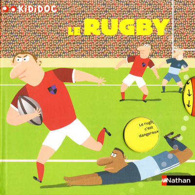 Kididoc: Le Rugby (Hardback)