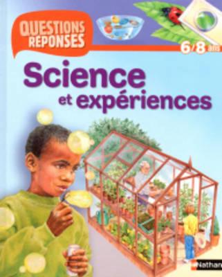 Questions-Reponses: Science ET Experiences (Paperback)