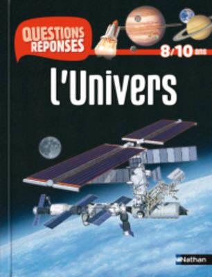 Questions-Reponses: L'Univers (Paperback)