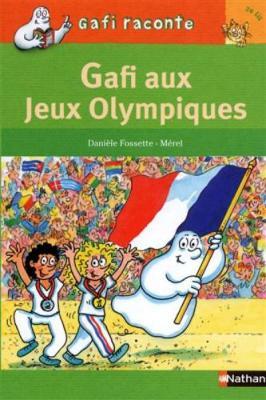 Gafi Raconte: Gafi Aux Jeux Olympiques (Paperback)